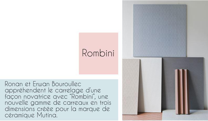 Repérages déco de la semaine... ROMBINI BY RONAN AND ERWAN BOUROULLEC