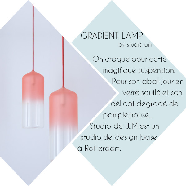 Repérages déco de la semaine... GRADIENT LAMP by studio wm - Suspension tie and die rose
